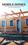 MOBILE HOMES: Mobile Home Park Rehab for Beginning Investors and their Property Management Team