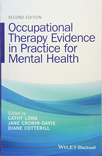 Occupational Therapy Evidence in Practice for Mental Health