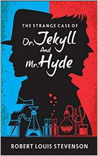 The Strange Case of Dr Jekyll and Mr Hyde (English Edition)