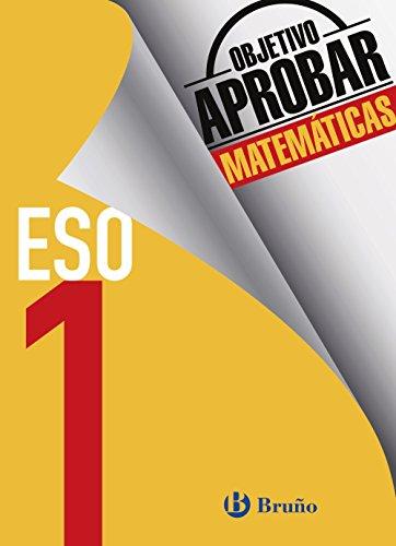 Objetivo aprobar Matemáticas 1 ESO: Edición 2016 (Castellano - Material...