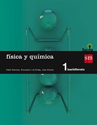 Física y química. 1 Bachillerato. Savia - 9788467576511