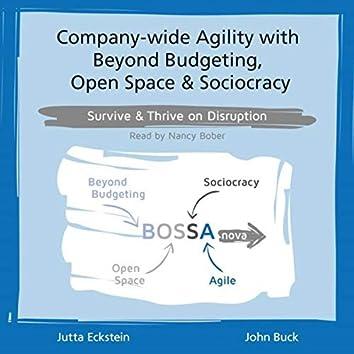 Company-wide Agility with BOSSA nova