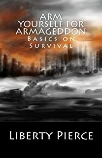 Arm Yourself for Armageddon: Basics on Survival