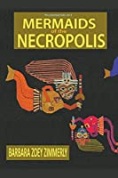 Mermaids of the Necropolis (The Comstock Tails)