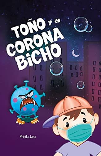 Toño y el Coronabicho