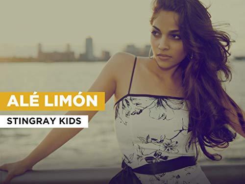 Alé limón im Stil von Stingray Kids