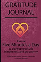 Gratitude journal: Journal Five minutes a day to develop gratitude, mindfulness and productivity By Simple Live 7131
