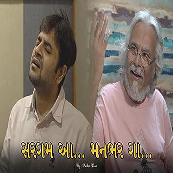 Sargam Aa... Manbhar Ga...