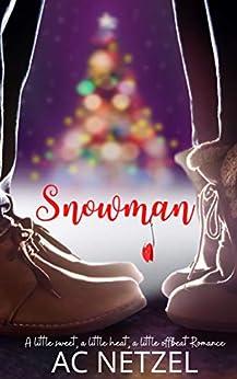 Snowman by [AC Netzel]