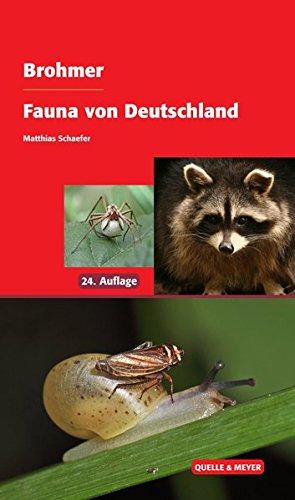 Brohmer – Fauna von Deutschland: Ein Bestimmungsbuch unserer heimischen Tierwelt
