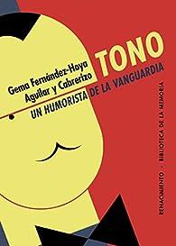 Tono, un humorista de la vanguardia: 75 par Gema Fernández-Hoya
