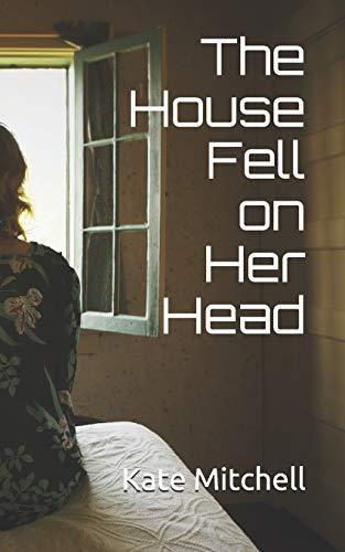 The House Fell on Her Head