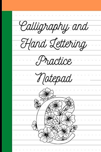 Calligraphy and Hand Lettering Practice Notepad: Modern Calligraphy Alphabet Practice Sheets for Beginners