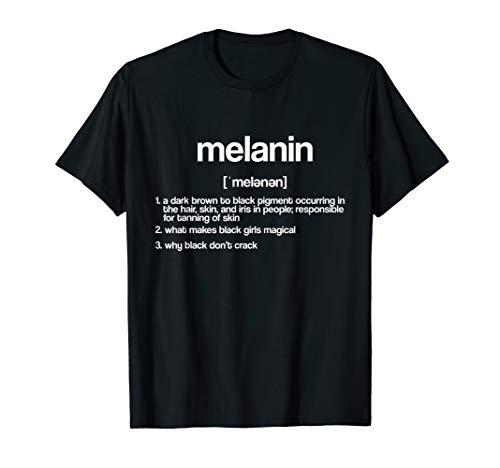 Melanin Definition Noun Black Pride Nappy Kinky Hair T-Shirt
