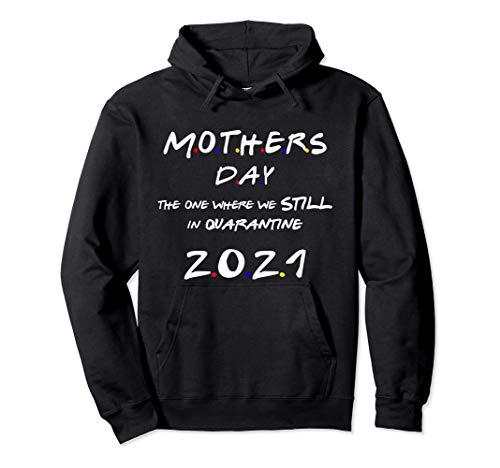 Día de la Madre Stil Quarantine 2021 de Children & Husband Sudadera con Capucha