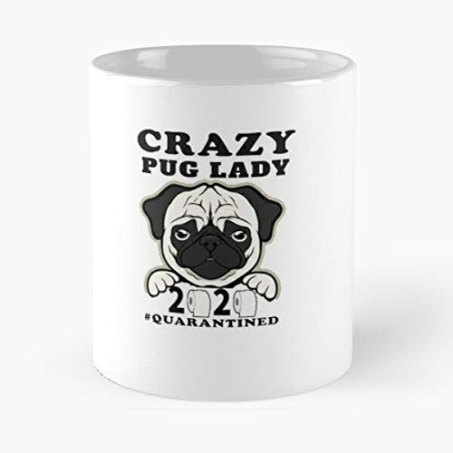 Crazy Funny Pugfunny Lover Lady Trend Best Dog Pugs Doug Pug For Selling the best 11oz White coffee mugs Made from ceramic ! Customize