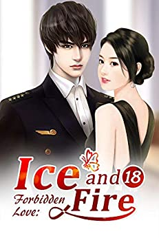 Forbidden Love: Ice and Fire 18: Happiness Is To Be With You (Forbidden Love: Ice and Fire Series) by [Mobo Reader, Xing Chen, Ludmila Lyu]