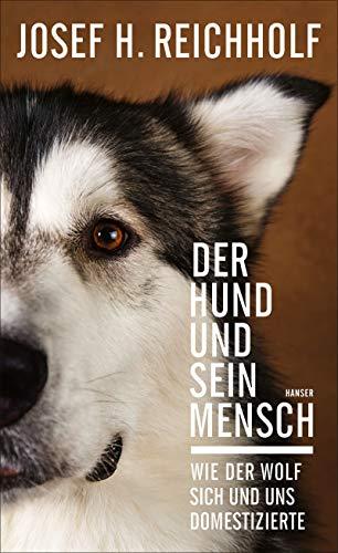 Buchseite und Rezensionen zu 'Der Hund und sein Mensch: Wie der Wolf sich und uns domestizierte' von Josef H. Reichholf