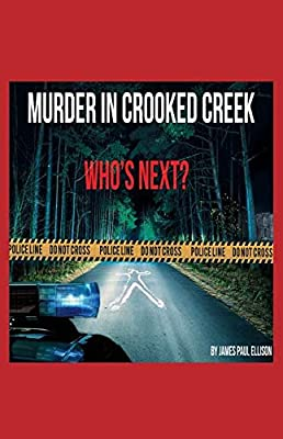 Murder in Crooked Creek: Who's Next?