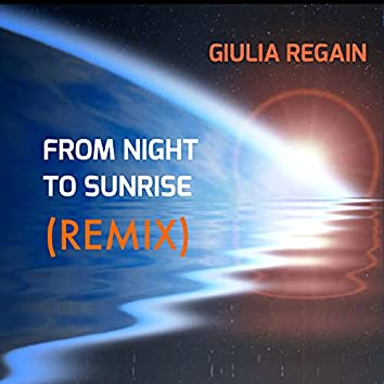 From Night to Sunrise (Remix)