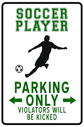 Soccer Player Parking Only Funny Sign Cubicle Locker Mini Art Poster 8x12