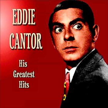 Eddie Cantor - Greatest Hits