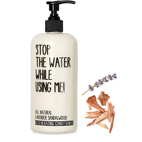 STOP THE WATER WHILE USING ME! All Natural Lavender Sandalwood Regenerating Conditioner (500 ml), après shampoing vegan dans bouteille rechargeable