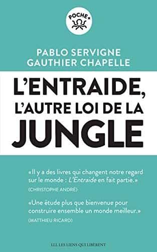 L'entraide: L'autre loi de la jungle