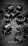 Tales from the Dungeon: Volume 1