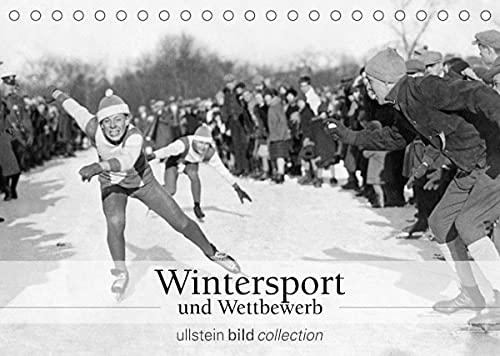 Wintersport und Wettbewerb (Tischkalender 2022 DIN A5 quer)