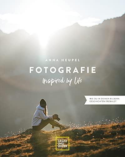 Fotografie – Inspired by life: Wie du...
