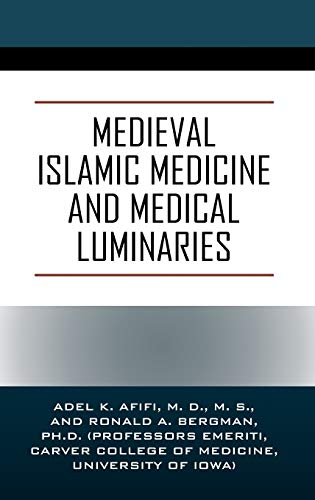 Medieval Islamic Medicine and Medical Luminaries