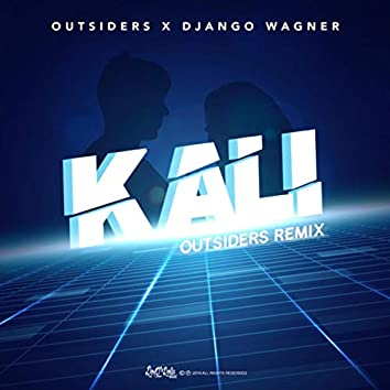 Kali (Outsiders Remix)