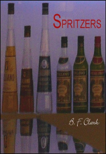Spritzers (Poetry by B. F. Clark Book 1) (English Edition)