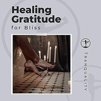 Healing Gratitude for Bliss