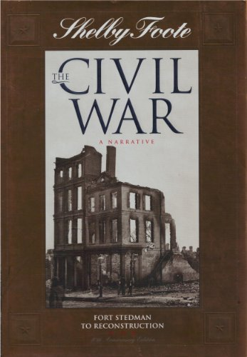 The Civil War: A Narrative: Vol. 14: Fort Stedman to Reconstruction - Book #14 of the Civil War: A Narrative, 40th Anniversary Edition