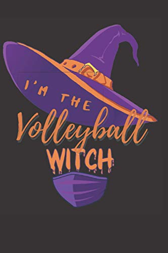 I am The The Volleyball Witch Journal: funny holiday matching family set of Halloween gifts for the whole family Gift Journal for The Best The Volleyball Witch .
