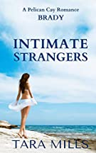 Intimate Strangers (Pelican Cay Series) (Volume 1)