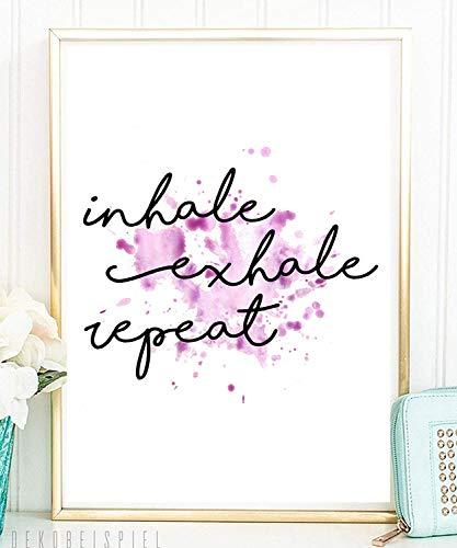 Din A4 Kunstdruck ungerahmt - inhale exhale repeat - Entspannung Atmung Typographie Druck Poster Deko Bild