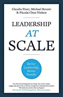 Leadership at Scale: Better leadership, better results