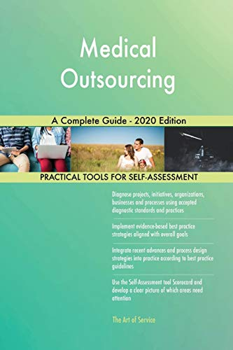 Compare Textbook Prices for Medical Outsourcing A Complete Guide - 2020 Edition  ISBN 9781867407775 by Blokdyk, Gerardus