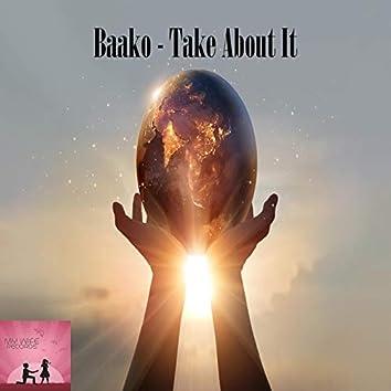 Take About It
