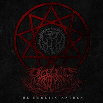 The Heretic Anthem