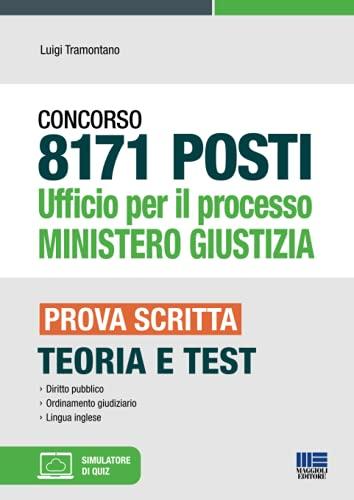 8171 POSTI Ufficio per il processo MINISTERO GIUSTIZIA