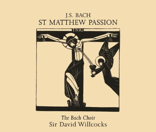 Thames Chamber Orchestra, The Bach Choir, Sir David Willcocks & Johann Sebastian Bach