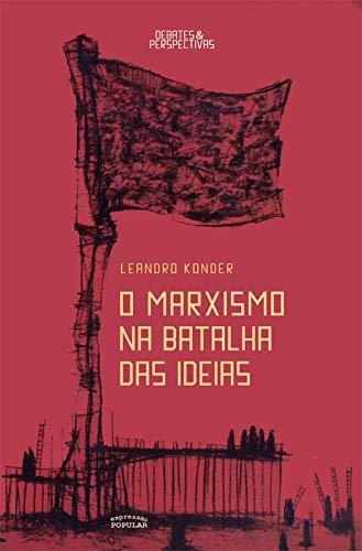 O Marxismo na Batalha das Ideias