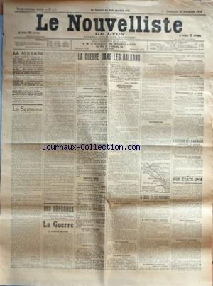 NOUVELLISTE DE LYON (LE) [No 332] du 28/11/1915 - LA GUERRE DANS LES BALKANS - EN SERBIE - EN RUSSIE - AUX ETATS-UNIS - LA GRECE ET LES PUISSANCE - DENYS COCHIN - LE DIADOQUE A CAVALLA