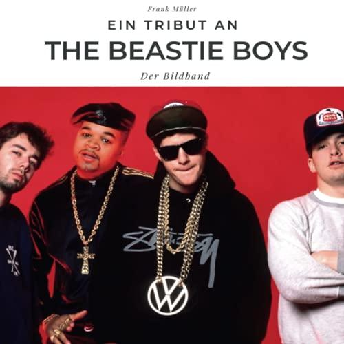 Ein Tribut an The Beastie Boys: Der Bildband
