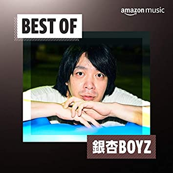 Best of 銀杏BOYZ