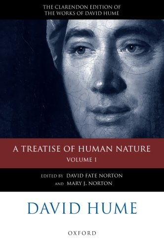 David Hume: A Treatise Of Human Nature: Volume 1: Texts (The Clarendon Edition Of The Works Of David Hume) (Clarendon Hu